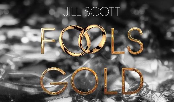 Jill Scott – Fools Gold
